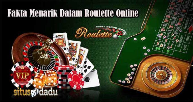 Fakta Menarik Dalam Roulette Online